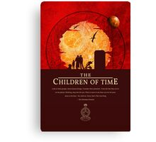 The Children of Time - Quote Canvas Print