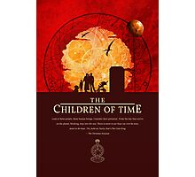 The Children of Time - Quote Photographic Print