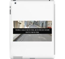 Small World Street Quote iPad Case/Skin