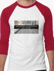 Small World Street Quote Men's Baseball ¾ T-Shirt