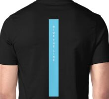 Ride The Line Unisex T-Shirt