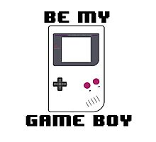 BE MY GAME BOY Photographic Print
