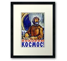 Conquer Space - Retro Soviet Space Poster - Propaganda Framed Print