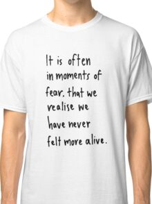 Moments Of Fear Classic T-Shirt