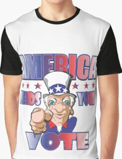 AMERICA NEEDS YOUR VOTE Graphic T-Shirt