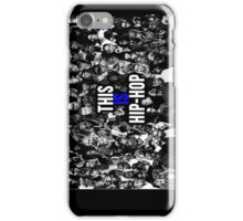This is hip hop iPhone Case/Skin