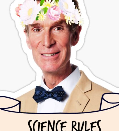 Bill Nye Science Rules Sticker