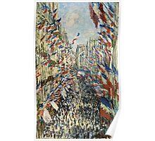 Claude Monet - The Rue Montorgueil in Paris  Celebration of June 30, 1878  Poster