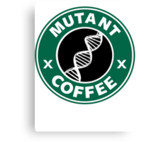 MUTANT COFFEE Canvas Print