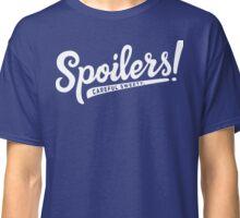 Careful Sweetie, Spoilers! Classic T-Shirt
