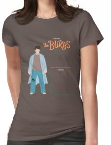 The Burbs Womens Fitted T-Shirt