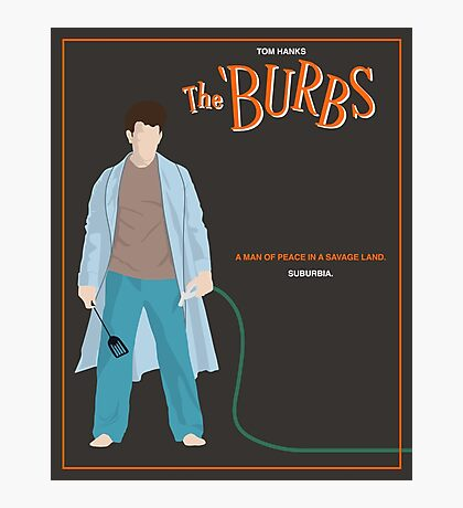 The Burbs Photographic Print