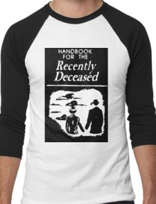 Recently Deceased Handbook B&W Men's Baseball ¾ T-Shirt