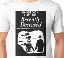 Recently Deceased Handbook B&W Unisex T-Shirt