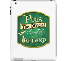 Pubs - the official sunblock of Ireland iPad Case/Skin