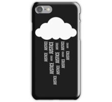 Justice rains from above! iPhone Case/Skin