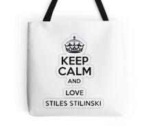 Keep Calm And Love Stiles Stilinkski Tote Bag