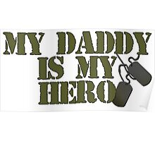 Daddy is my Hero Poster