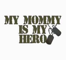 Mommy is my hero One Piece - Short Sleeve