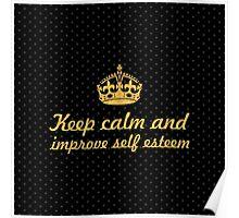 Keep calm and improve self esteem... Inspirational Quote (Square) Poster