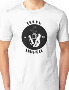 Teeth in the Inkwell Unisex T-Shirt