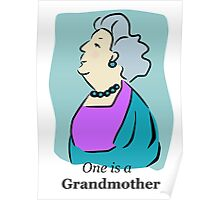 One is a Grandmother Poster