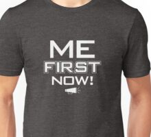 "Me First Now! "" The Mod"" Unisex T-Shirt"