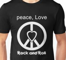 Peace, Love, Rock and Roll  Unisex T-Shirt