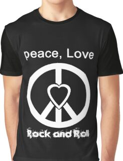 Peace, Love, Rock and Roll  Graphic T-Shirt