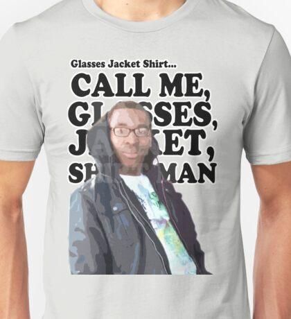 Glasses, Jacket, Shirt... Unisex T-Shirt