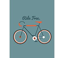 Ride Free Photographic Print