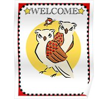 Welcome Owls and Butterfly Poster