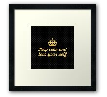Keep calm and lover your self... Inspirational Quote (Square) Framed Print