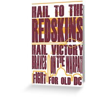 Redskins - Fight Song Greeting Card