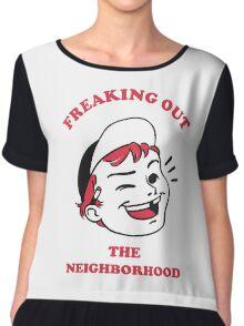Freaking Out the Neighborhood Chiffon Top