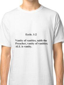 Eccle. 5:5 Classic T-Shirt