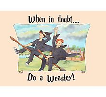 When in doubt, do a Weasley! Photographic Print