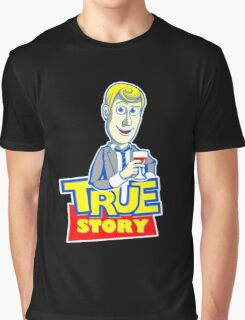 TRUE STORY BARNEY Graphic T-Shirt