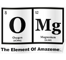 OMG the Element of Amazement, Science Humor Poster
