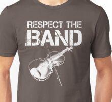 Respect The Band - Violin (White Lettering) Unisex T-Shirt