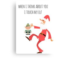 Christmas Humor - Touch My Elf Canvas Print