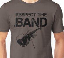 Respect The Band - Violin (Black Lettering) Unisex T-Shirt