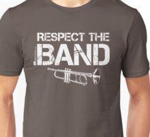 Respect The Band - Trumpet (White Lettering) Unisex T-Shirt