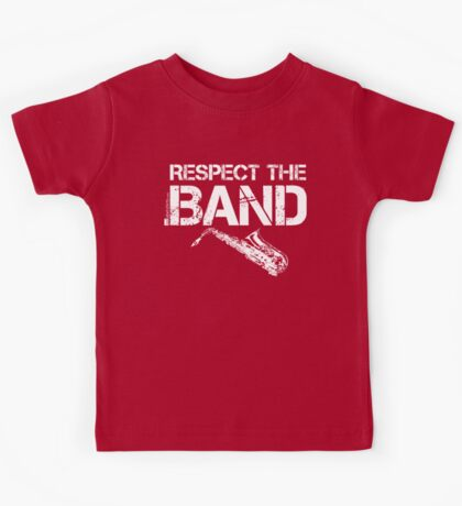 Respect The Band - Saxophone (White Lettering) Kids Tee