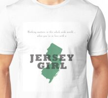 When you're in love with a Jersey girl Unisex T-Shirt