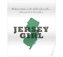 When you're in love with a Jersey girl Poster