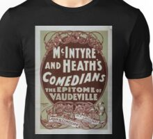 Performing Arts Posters McIntyre and Heaths Comedians the epitome of vaudeville 0353 Unisex T-Shirt