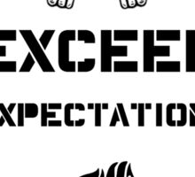 Exceed Expectations Sticker