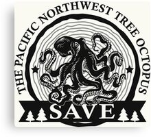 Save the Pacific Northwest Tree Octopus Canvas Print