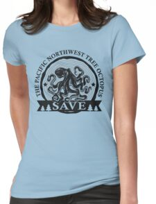 Save the Pacific Northwest Tree Octopus Womens Fitted T-Shirt